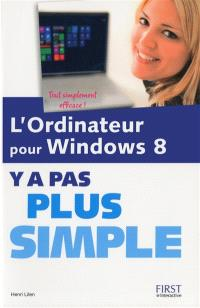 L'ordinateur pour Windows 8, y a pas plus simple