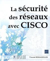 La sécurité des réseaux avec Cisco
