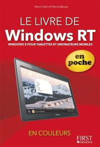 Le livre de Windows RT : Windows 8 pour tablettes et ordinateurs mobiles