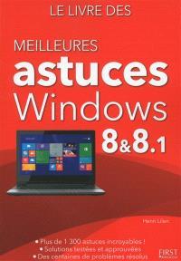 Le livre des meilleures astuces Windows 8 & 8.1