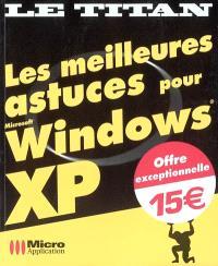 Les meilleures astuces pour Microsoft Windows XP