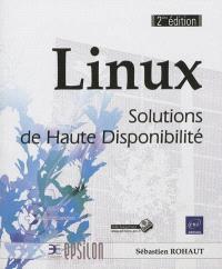 Linux : solutions de haute disponibilité