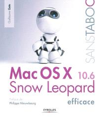 Mac OS X 10.6 Snow Leopard efficace