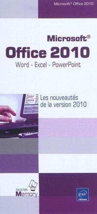 Microsoft Office 2010 : Word, Excel, et PowerPoint : les nouveautés de la version 2010