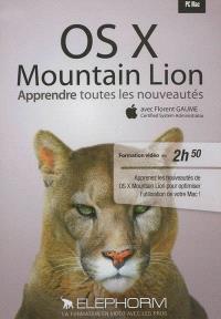 OS X Mountain Lion : apprendre toutes les nouveautés