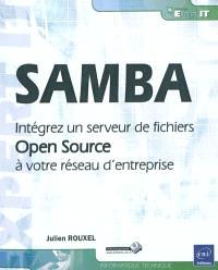 SAMBA : intégrez un serveur de fichiers Open Source à votre réseau d'entreprise