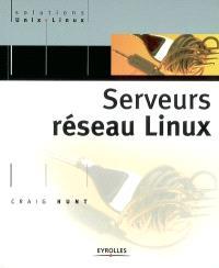 Serveurs réseau Linux