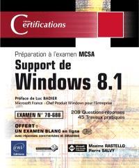 Support de Windows 8.1 : préparation à l'examen MCSA, examen 70-688