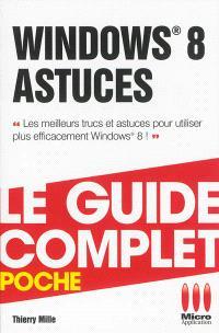 Windows 8, astuces