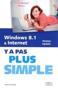 Windows 8.1 version update & Internet : y a pas plus simple