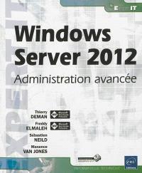 Windows Server 2012 : administration avancée