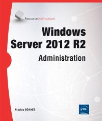 Windows Server 2012 R2 : administration