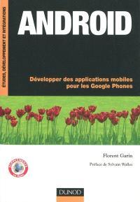 Android : développez des applications mobiles pour les Google phones
