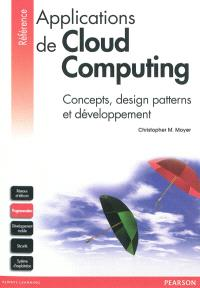 Applications de cloud computing : concepts, design patterns et développement