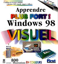 Apprendre Windows 98, plus fort