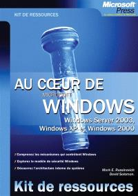 Au coeur de Windows : Windows Server 2003, Windows XP, Windows 2000