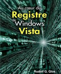 Au coeur du registre de Windows Vista