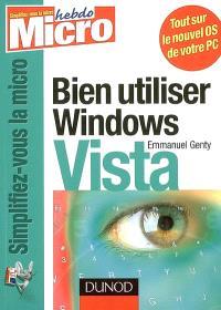 Bien utiliser Windows Vista