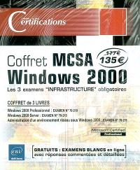 Coffret MCSA Windows 2000 : les 3 examens infrastructure obligatoires