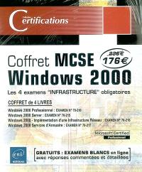 Coffret MCSE Windows 2000 : les 4 examens infrastructure obligatoires
