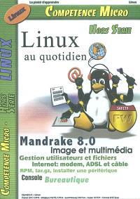 Compétence micro, hors série. n° 4, Linux au quotidien