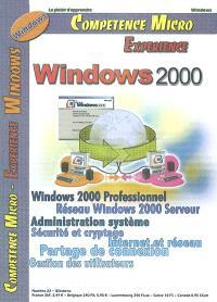 Compétence Micro. Expérience. n° 22, Windows 2000