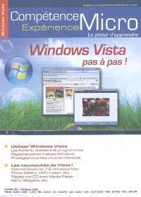 Compétence Micro. Expérience. n° 54, Windows Vista pas à pas !