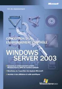 Conception d'un environnement géré Windows Server 2003