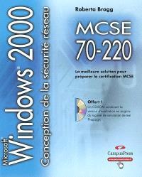 Conception de la sécurité pour un réseau Microsoft Windows 2000 : guide de formation MCSE, examen 70-220