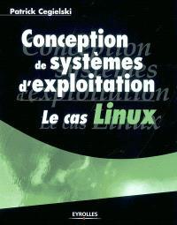 Conception de systèmes d'exploitation : le cas Linux