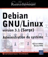 Debian GNU-Linux version 3.1 (Sarge) : administration du système