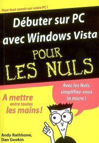 Débuter sur PC avec Windows Vista pour les nuls