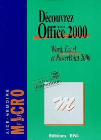 Découvrez Office 2000 : Word, Excel et PowerPoint 2000