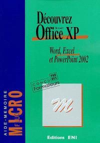 Découvrez Office XP : Word, Excel et PowerPoint 2002