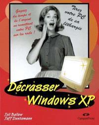 Décrassez Windows XP