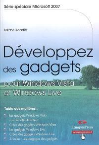 Développez des gadgets pour Windows Vista et Windows Live