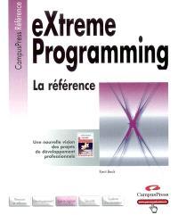 EXtrême programming : la référence