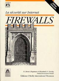 Firewalls : la sécurité sur Internet
