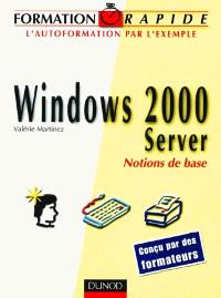 Formation rapide Windows 2000 server