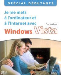 Je me mets à l'ordinateur et à l'Internet avec Windows Vista