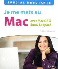 Je me mets au Mac avec Mac OS X Snow Leopard