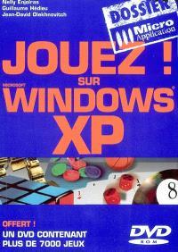 Jouez ! sur Windows XP
