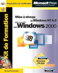 Kit de formation : mise à jour de Microsoft Windows NT Server 4 vers Microsoft Windows 2000