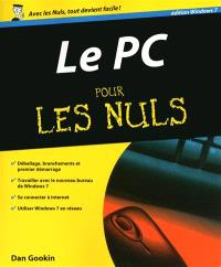 Le PC pour les nuls : édition Windows 7