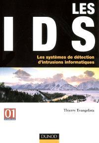 Les IDS : les systèmes de détection d'intrusions informatiques