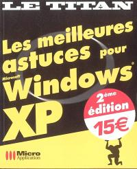 Les meilleures astuces pour Windows XP
