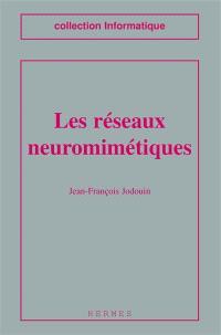 Les Réseaux neuromimétiques