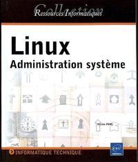 Linux : administration système