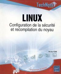 Linux : configuration de la sécurité et recompilation du noyau