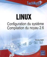 Linux : configuration du système, compilation du noyau 2.6